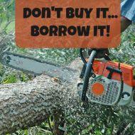 Don't Buy It, Borrow It– Save Money by Borrowing