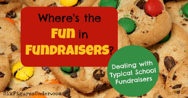 Dealing with Typical School Fundraisers-- Where's the FUN in Fundraisers?