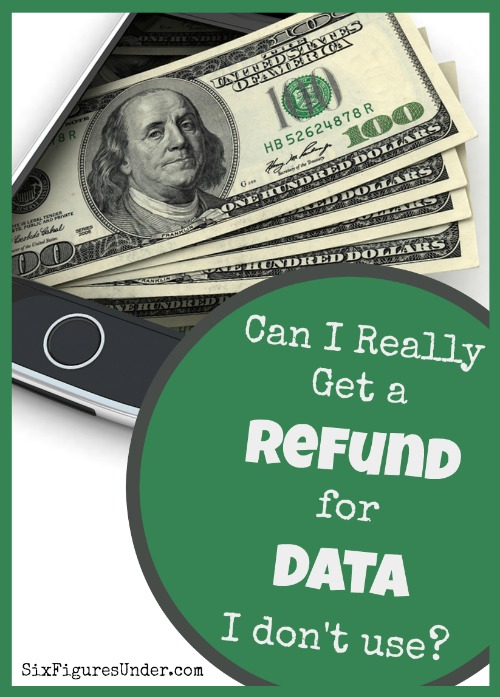 Have you heard the hype about getting refunded for cell data you don't use? Can you take advantage of getting a refund for unused data? It depends on what how much data you use. See if it will save you money!
