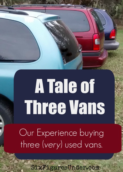 A Tale of Three Vans-- Our experience buying three very used vans.