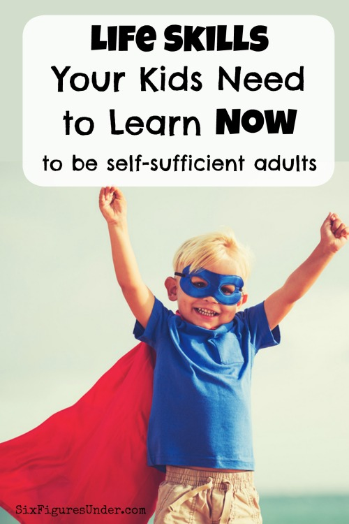Are we teaching our children the life skills they need to be self-sufficient and successful? Here are three life skills your kids need to learn now, but no one is teaching them.