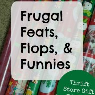 Frugal Feats, Flops & Funnies– Secondhand gifts edition