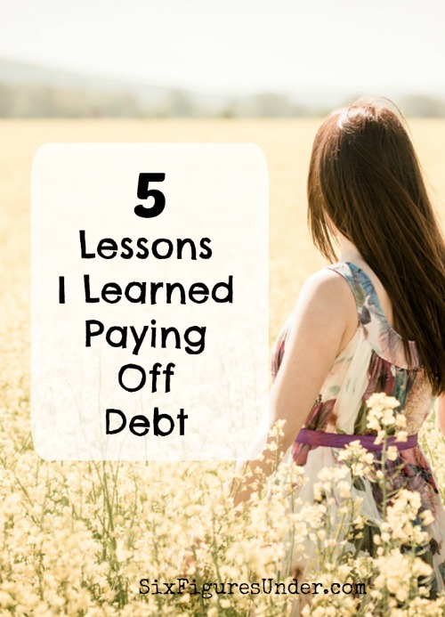 5 Lessons I Learned Paying Off Debt-- Guest Post by Krystal
