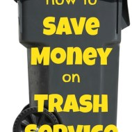 How to Save Money on Trash Service