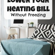 How to Lower Your Heating Bill Without Freezing — My Secret to Saving