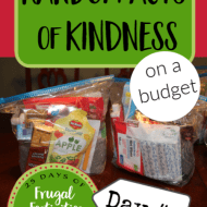 Random Acts of Kindness for Any Budget– Frugal Festivities Day # 2