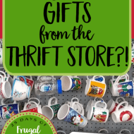 Can You Give Gifts from the Thrift Store?– Frugal Festivities Day #20