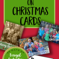 How to Save Money on Christmas Cards– Frugal Festivities Day #4