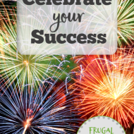 Celebrate Your Progress in your Frugal Fresh Start