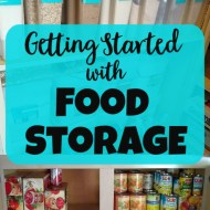 Getting Started With Food Storage– Building a 1-3 month supply (and why you should)