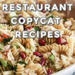 100 Of The Best Restaurant Copycat Recipes The Best Recipes
