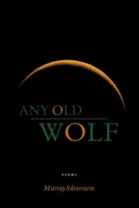 Murray Silverstein Any Old Wolf