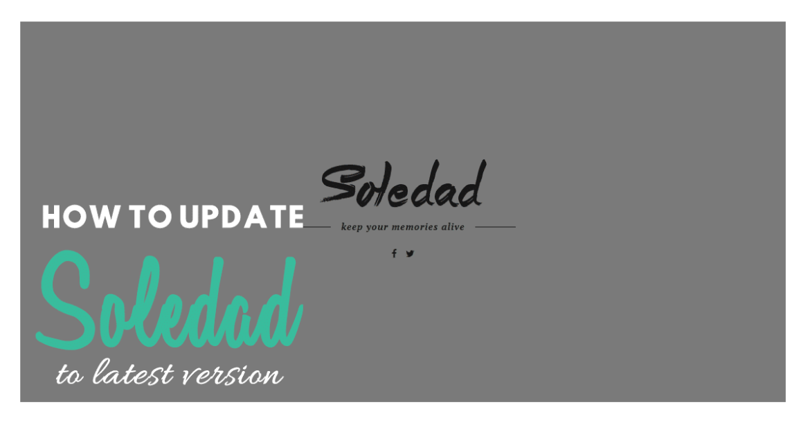 How to Painlessly Update Soledad to Latest Version - 2020