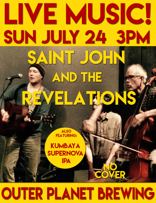 Saint John and the Revelations live at Outer Planet Brewing July 24