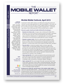 Mobile Wallet Outlook, April 2013