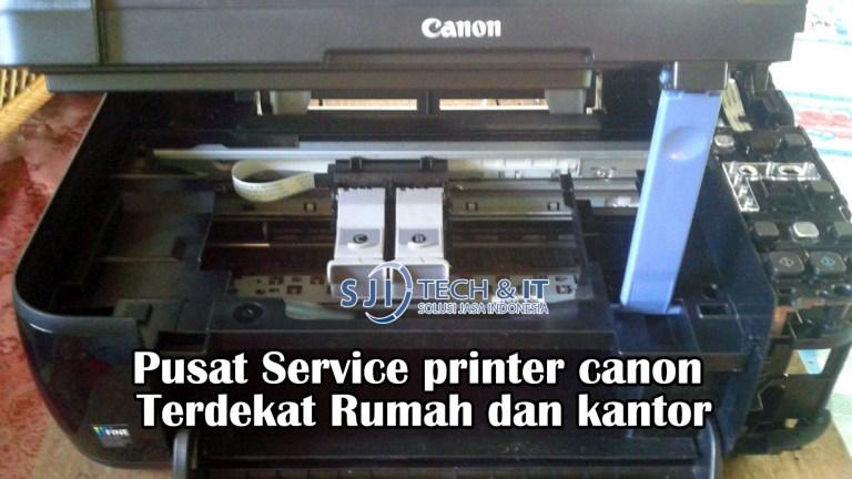 Pusat Service printer canon Terdekat Rumah dan kantor