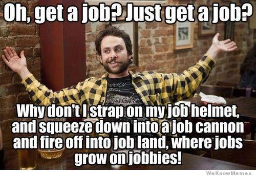oh-just-get-a-job