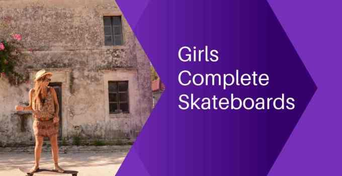 Girls Complete Skateboard