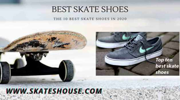 The 10 Best Skate Shoes in 2020