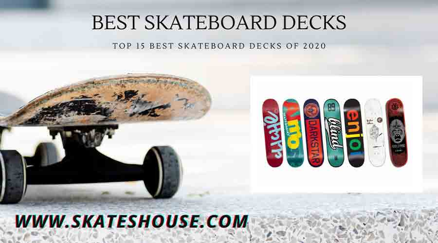 Top 15 best skateboard decks of 2020