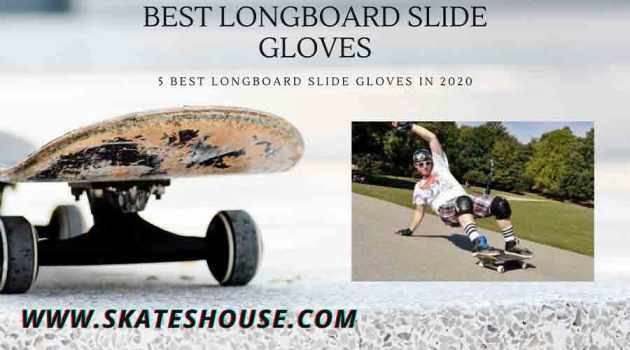5 Best Longboard Slide Gloves in 2020