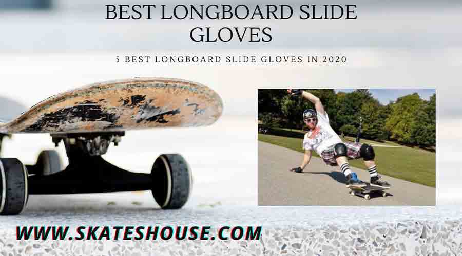 5 Best Longboard Slide Gloves in 2020