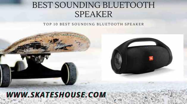Top 10 Best Sounding Bluetooth Speaker