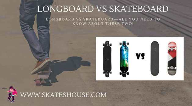 Longboard vs Skateboard