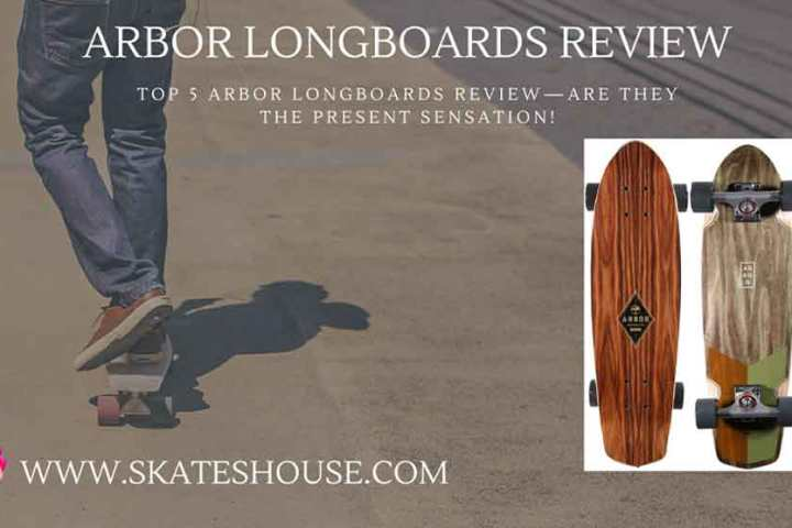 Top 5 arbor longboards review