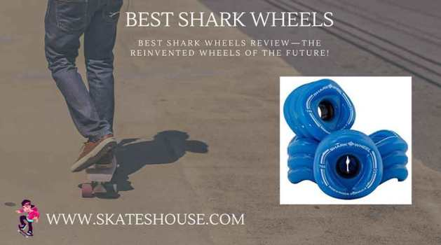 Best Shark Wheels Review will help you to ride your skateboard smoothly.