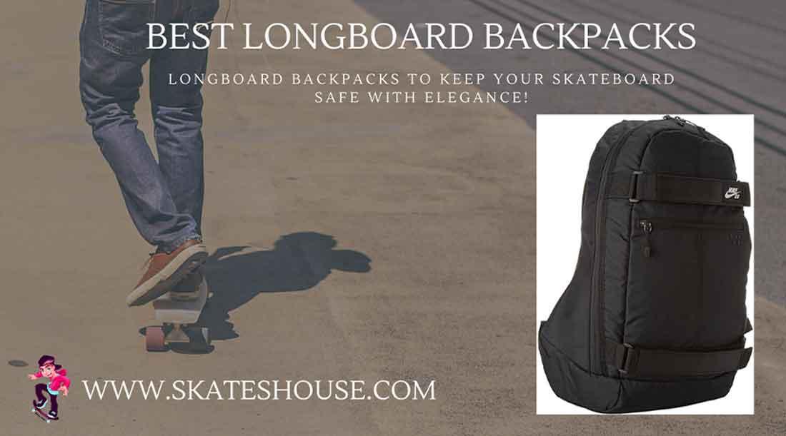 Longboard Backpacks