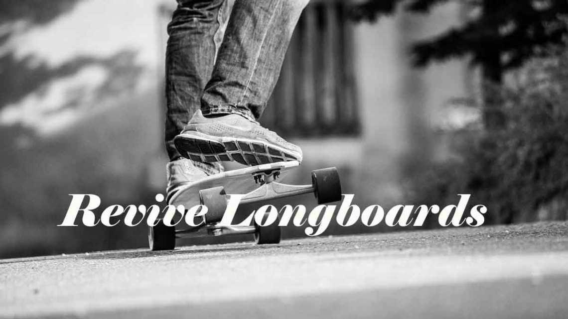 Revive Longboards