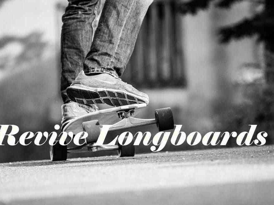 Revive Longboards