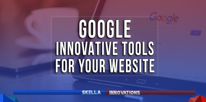 Google Innovative Tools that You Must Know to Check Your Website's Health