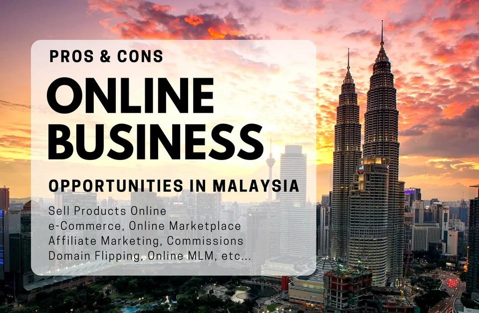 Online business opportunity Malaysia latest update