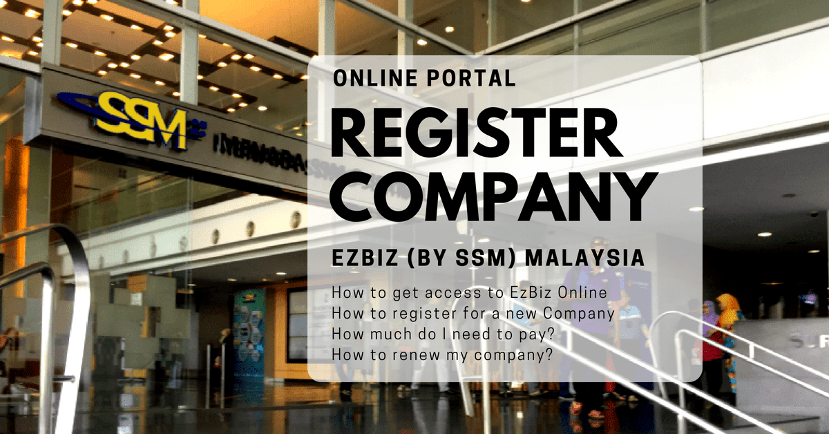 Register company in Malaysia online via EzBiz SSM