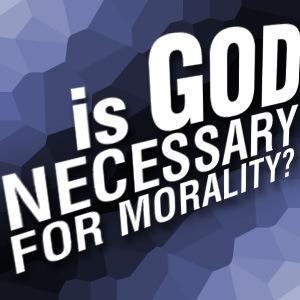 god-necessary-for-morality