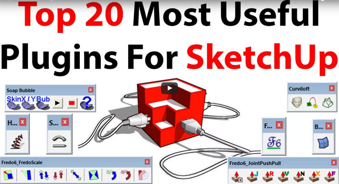 Download 20 most powerful plugins of sketchup
