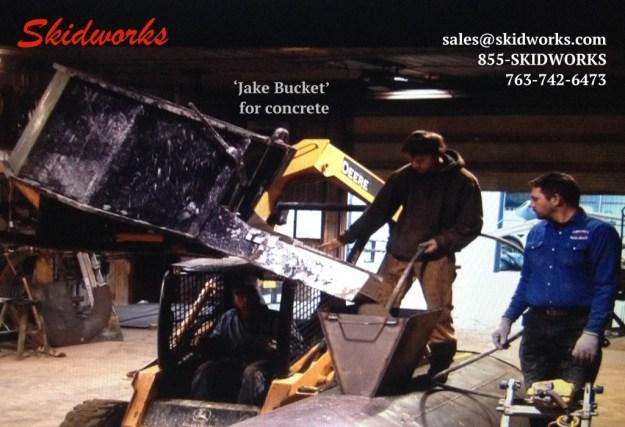 Skidworks concrete Jake Bucket