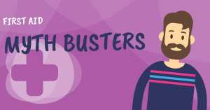 First Aid Training Courses Myth Busters