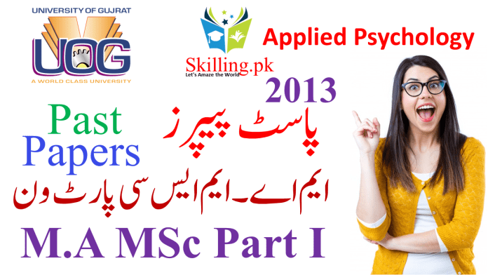 University of Gujrat Past Papers M.A MSc Applied Psychology Part I 2013