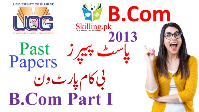 University of Gujrat Past Papers B.Com Part I 2013