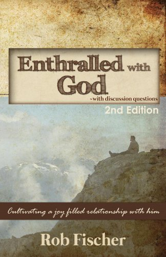 Enthralled with God