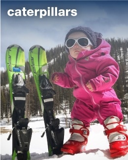 Caterpillars (Ages 3 & 4)A 4-Week Program introducing kids to the joys of sliding on snow.
