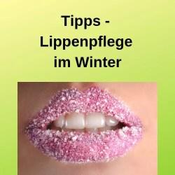 Tipps - Lippenpflege im Winter