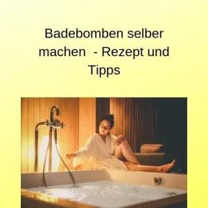 Badebomben selber machen - Rezept und Tipps
