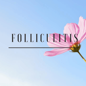 Folliculitis, wat is dat?