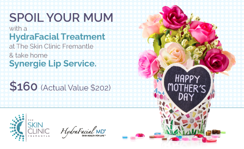 Mother's Day 8th May - The Skin Clinic Fremantle