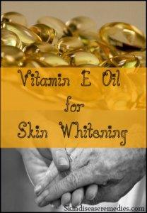 vitamin e oil for skin lightening