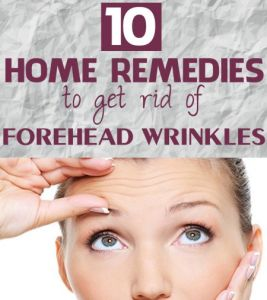 How to Get Rid of Forehead Wrinkles without Botox – 10 Home Remedies